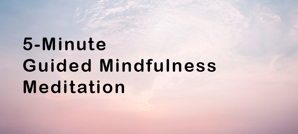 5-Minute Guided Calming Meditation