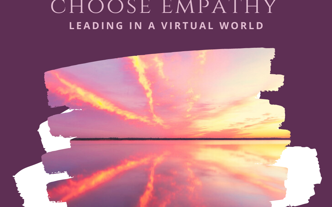 When in doubt, choose empathy